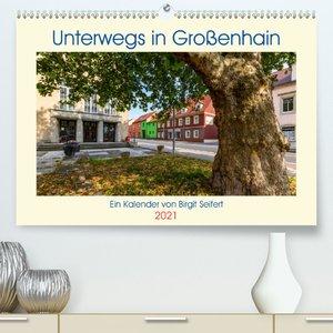 GROSSENHAIN 2021 (Premium, hochwertiger DIN A2 Wandkalender 2021