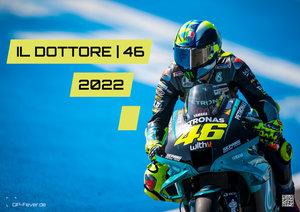 IL DOTTORE   46 - Valentino Rossi - 2022 - Kalender   MotoGP DIN A2