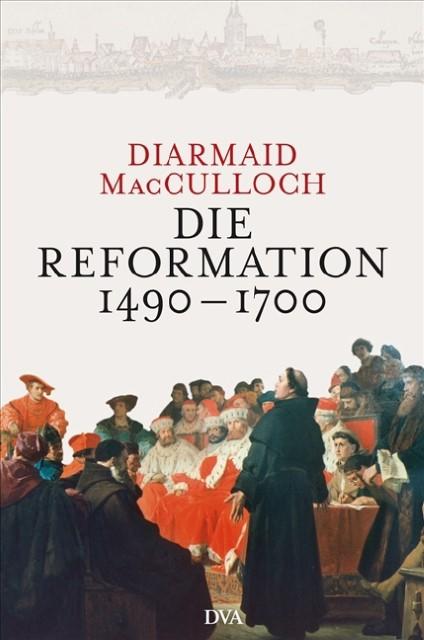 Die Reformation 1490-1700