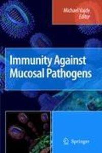 Immunity Against Mucosal Pathogens