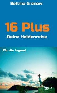 16 Plus