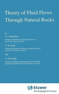 Theory of Fluid Flows Through Natural Rocks
