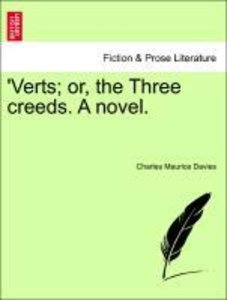 'Verts; or, the Three creeds. A novel. Vol. III.