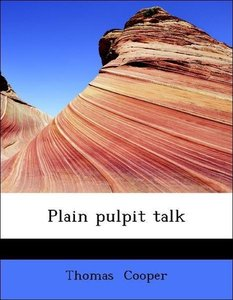 Plain pulpit talk