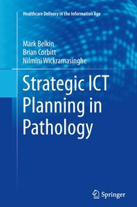 Strategic ICT Planning in Pathology