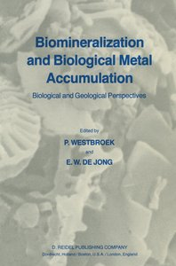 Biomineralization and Biological Metal Accumulation