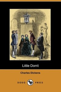 Little Dorrit (Dodo Press)