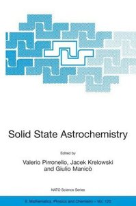 Solid State Astrochemistry