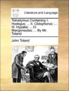 Tetradymus Containing I. Hodegus; ... II. Clidophorus; ... III.