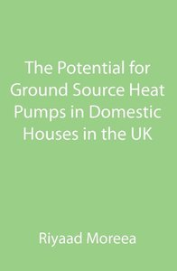 The Potential for Ground Source Heat Pumps in Domestic Houses in