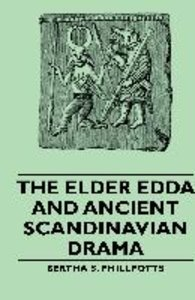 The Elder Edda and Ancient Scandinavian Drama