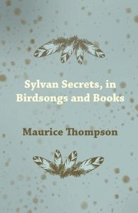 Sylvan Secrets, in Birdsongs and Books