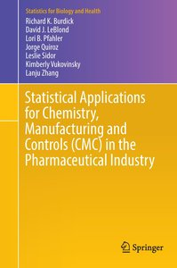 Statistical Applications for Chemistry, Manufacturing and Contro