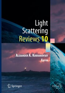 Light Scattering Reviews Vol. 10