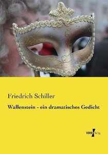 Wallenstein - ein dramatisches Gedicht