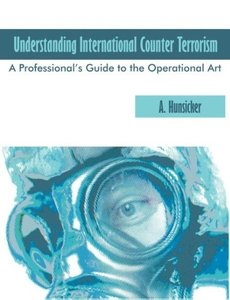 Understanding International Counter Terrorism