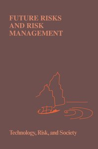 Future Risks and Risk Management