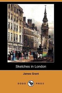 Sketches in London (Dodo Press)