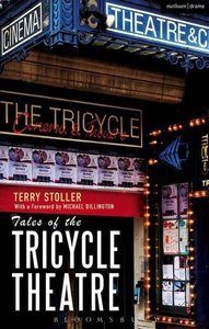 Tales of the Tricycle Theatre