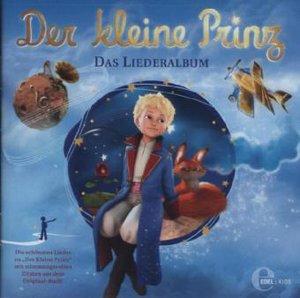 Der kleine Prinz - Das Liederalbum