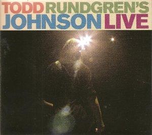 Rundgren, T: Todd Rundgren's Johnson Live