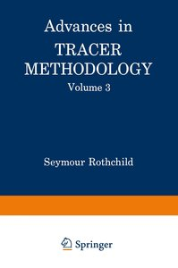 Advances in Tracer Methodology