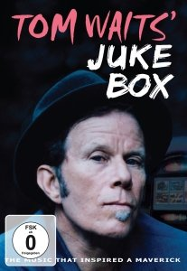Tom Waits' Jukebox-The Music That Inspired A Maver