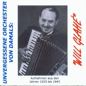 Will Glah?-Unvergessene Orchester