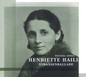Strassenballade-Wenzel singt Henriette Haill