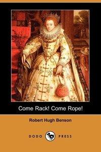 Come Rack! Come Rope! (Dodo Press)