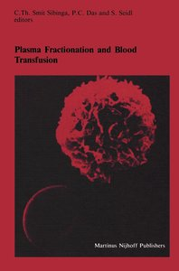 Plasma Fractionation and Blood Transfusion
