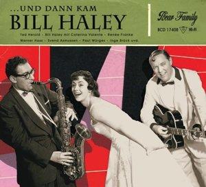 ...und dann kam Bill Haley