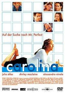 Carolina - Auf der Suche nach Mr. Perfect