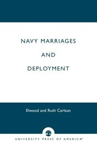 Navy Marriages and Deployment