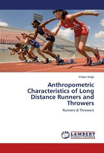 Anthropometric Characteristics of Long Distance Runners and Thro