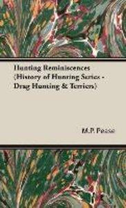 Hunting Reminiscences (History of Hunting Series - Drag Hunting
