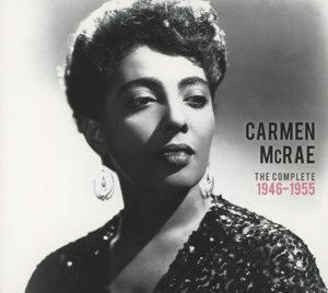 Carmen McRae Complete 1946-55