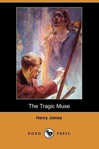 The Tragic Muse (Dodo Press)