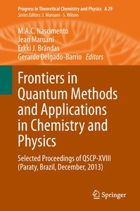Frontiers in Quantum Methods and Applications in Chemistry and P