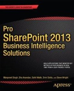Pro SharePoint 2013 Business Intelligence Solutions