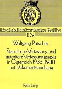 Ständische Verfassung und autoritäre Verfassungspraxis in Österr