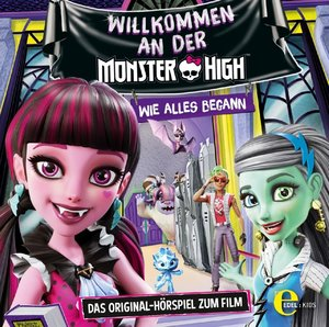 Welcome to Monster High-Original Hörspiel zum Film