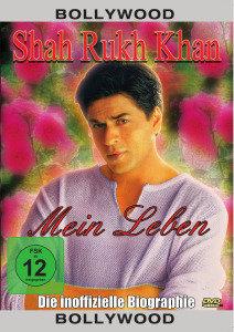 Shah Rukh Khan Biografie-Mein Leben
