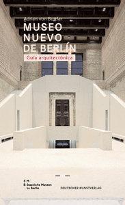 Museo Nuevo de Berlín. Guía arquitectónica