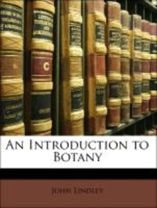 An Introduction to Botany