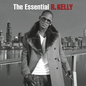 The Essential R.Kelly