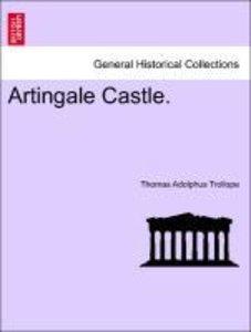 Artingale Castle. Vol. I.