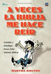 A VECES LA BIBLIA ME HACE REIR (Spanish
