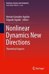 Nonlinear Dynamics New Directions