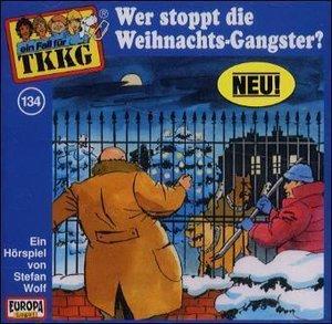 134/Wer stoppt die Weihnachts-Gangster